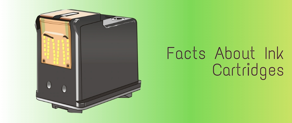 Facts About Ink Cartridges You Need to Know
