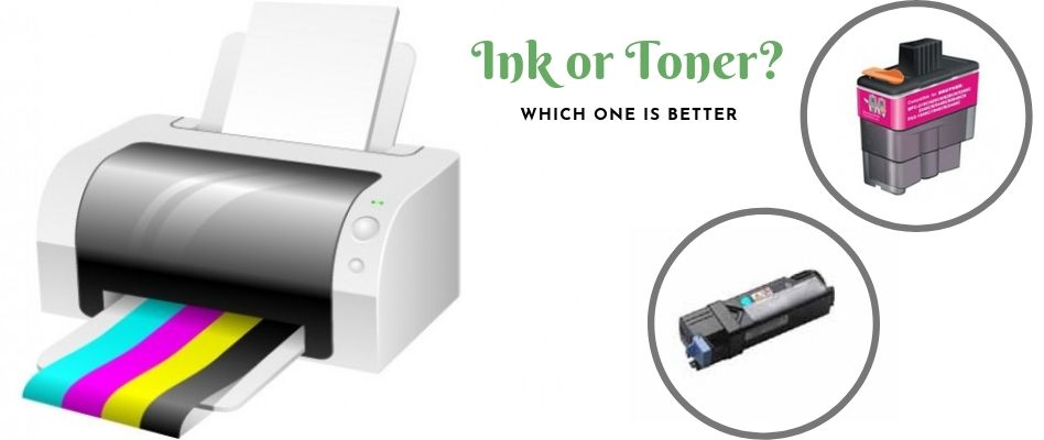 Printer Cartridges - Which One is Better Ink or Toner?